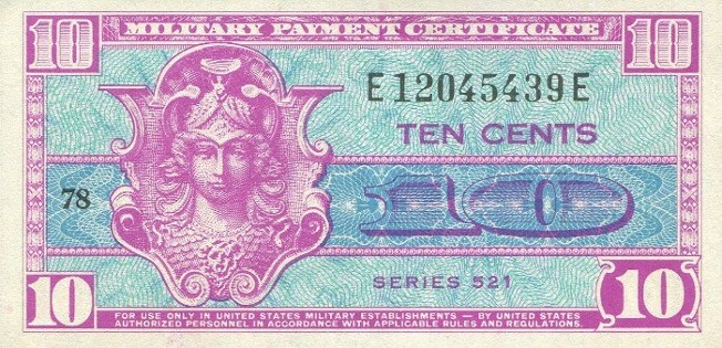 Military Payment Certificate Series 521 10 Cent Note